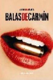descargar epub Balas de carmín – Autor Alfredo García Francés