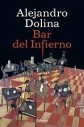 descargar epub Bar del infierno – Autor Alejandro Dolina gratis