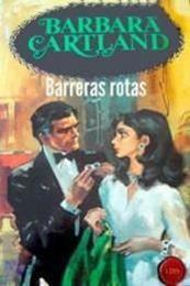 descargar epub Barreras rotas – Autor Barbara Cartland gratis