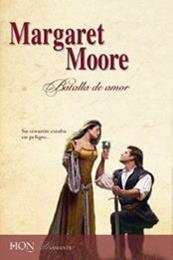 descargar epub Batalla de amor – Autor Margaret Moore gratis