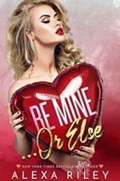 descargar epub Be mine or else – Autor Alexa Riley gratis
