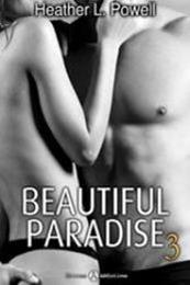 descargar epub Beautiful Paradise 3 – Autor Heather L. Powell gratis