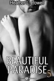 descargar epub Beautiful Paradise 5 – Autor Heather L. Powell