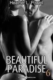 descargar epub Beautiful Paradise 6 – Autor Heather L. Powell gratis