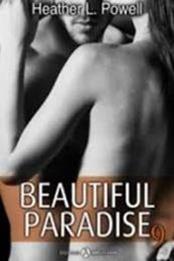 descargar epub Beautiful Paradise 9 – Autor Heather L. Powell gratis
