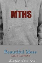 descargar epub Beautiful mess – Autor Paige Laurens gratis