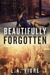 descargar epub Beautifully forgotten – Autor L.A. Fiore