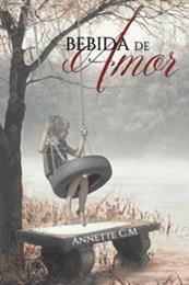 descargar epub Bebida de amor – Autor Annette C.M