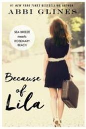 descargar epub Because of Lila – Autor Abbi Glines
