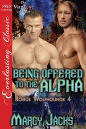 descargar epub Being offered to the alpha – Autor Marcy Jacks gratis