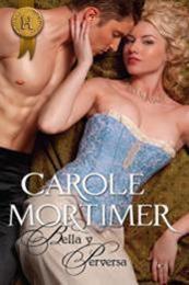descargar epub Bella y perversa – Autor Carole Mortimer