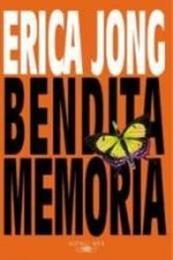 descargar epub Bendita memoria – Autor Erica Jong