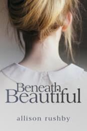 descargar epub Beneath Beautiful – Autor Allison Rushby
