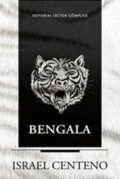 descargar epub Bengala – Autor Israel Centeno