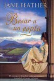 descargar epub Besar a un espía – Autor Jane Feather