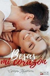 descargar epub Besas mi corazón – Autor Gemma Albarracín Tortosa