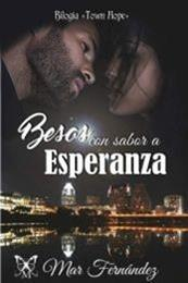 descargar epub Besos con sabor a esperanza – Autor Mar Fernández