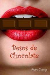 descargar epub Besos de chocolate – Autor Mara Young