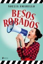 descargar epub Besos robados – Autor Noelia Amarillo gratis