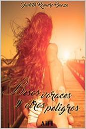 descargar epub Besos voraces y otros peligros – Autor Judith Romero Baeza