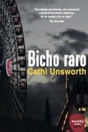 descargar epub Bicho raro – Autor Cathi Unsworth gratis