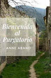 descargar epub Bienvenida al purgatorio – Autor Anne Aband