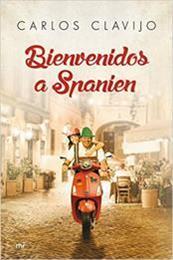descargar epub Bienvenidos a Spanien – Autor Carlos Clavijo