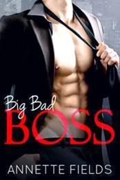 descargar epub Big bad boss – Autor Annette Fields