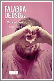descargar epub Big fat love – Autor Bob Flesh