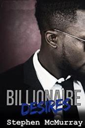descargar epub Billionaire desires – Autor Stephen McMurray