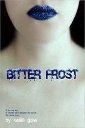 descargar epub Bitter frost – Autor Kailin Gow gratis