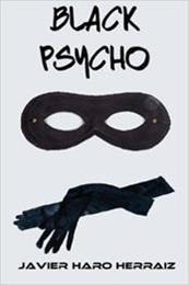descargar epub Black Psycho – Autor Javier Haro Herráiz