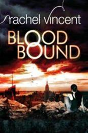 descargar epub Blood bound – Autor Rachel Vincent