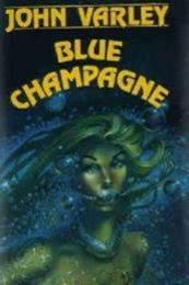 descargar epub Blue champagne – Autor John Varley gratis