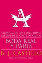 descargar epub Boda real y parís – Autor B.J. Castillo