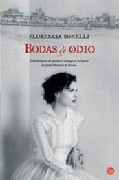 descargar epub Bodas de odio – Autor Florencia Bonelli
