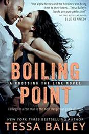 descargar epub Boiling point – Autor Tessa Bailey