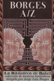 descargar epub Borges A/Z – Autor Antonio Fernández Ferrer;Jorge Luis Borges gratis