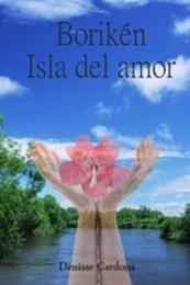 descargar epub Boriken, isla del amor – Autor Denisse Cardona