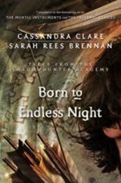 descargar epub Born To Endless Night – Autor Cassandra Clare;Sarah Rees Brennan