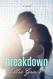 descargar epub Breakdown – Autor Ellie Grace