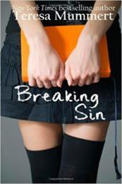 descargar epub Breaking sin – Autor Teresa Mummert