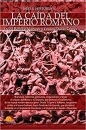 descargar epub Breve historia de la caída del imperio romano – Autor Cristina Durán;David Barreras