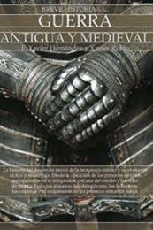 descargar epub Breve historia de la guerra antigua y medieval – Autor F. Xavier Hernández Cardona;Xavier Rubio Campillo gratis