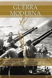 descargar epub Breve historia de la guerra moderna – Autor F. Xavier Hernández Cardona;Xavier Rubio Campillo