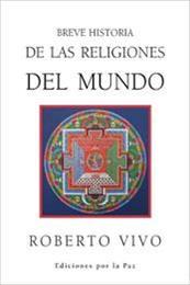 descargar epub Breve historia de las religiones del mundo – Autor Roberto Vivo
