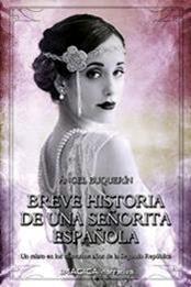 descargar epub Breve historia de una señorita española – Autor Ángel Buquerín