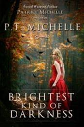 descargar epub Brightest kind of darkness – Autor P.T. Michelle
