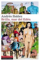 descargar epub Brilla, mar del Edén – Autor Andrés Ibáñez gratis