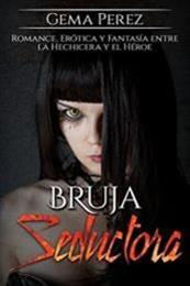 descargar epub Bruja seductora – Autor Gema Pérez gratis